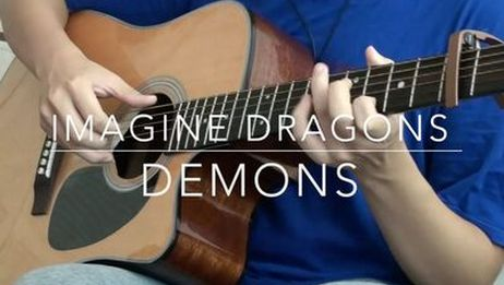 《Demons》Cover吉他指弹fingerstyle [MichaelWu]
