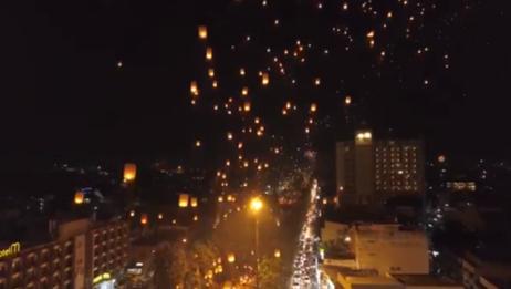 泰国清迈天灯节孔明灯漫天,景象超级美
