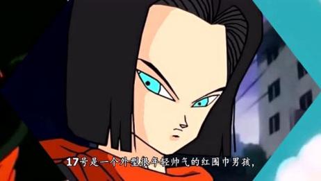 龙珠:盘点龙珠中的所有人造人!最后一位竟然媲美破坏神!