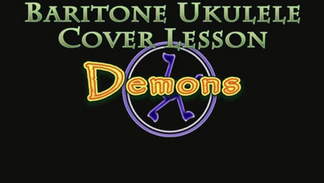[油管搬运]Demons(Imagine Dragons)ukulele尤克里里新手零基础